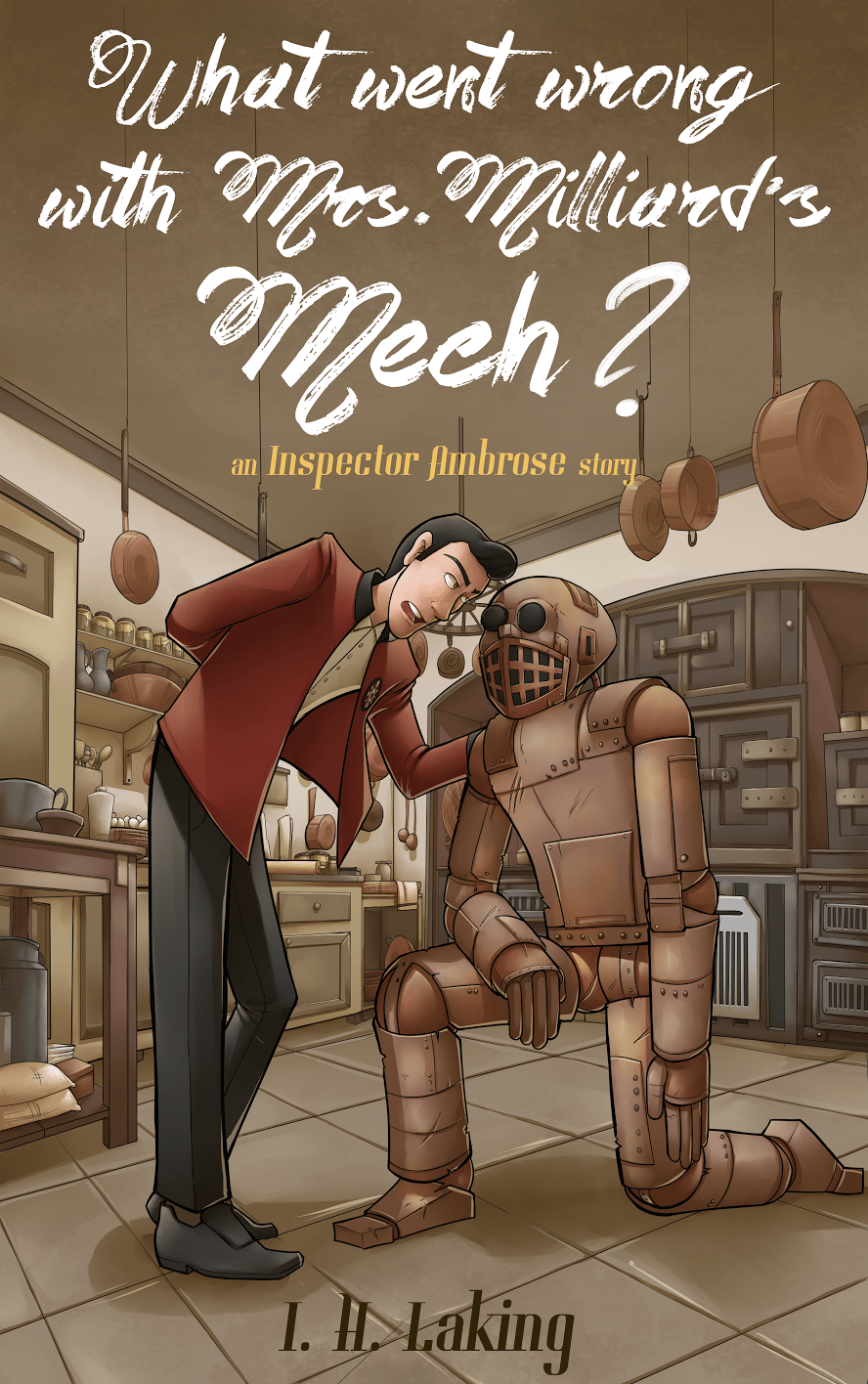 What Went Wrong with Mrs Milliards Mech by IH Laking Cover Art by Silvadoray via ArtCorgi