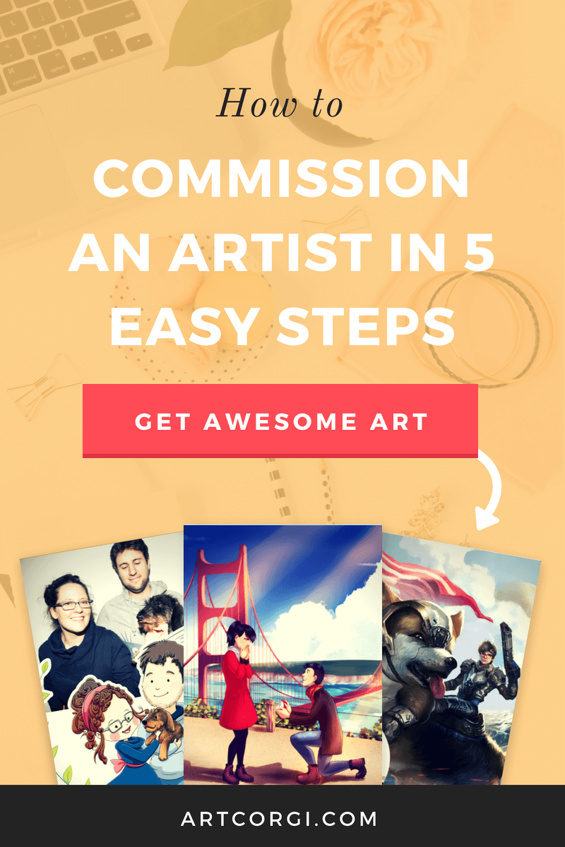How to commission an artist in 5 easy steps - ArtCorgi